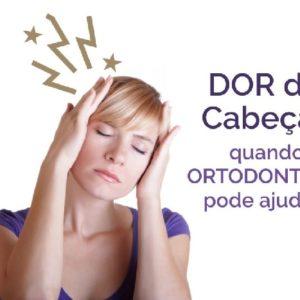 Dores de cabeça: quando a ortodontia pode ajudar